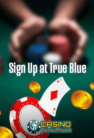 casinobonushawk.net Sign Up at True Blue
